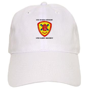 10MR - A01 - 01 - 10th Marine Regiment with Text Cap