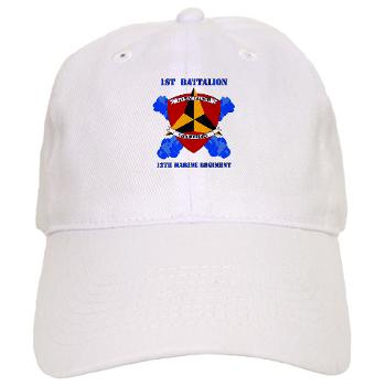 12MR1B12M - A01 - 01 - 1st Battalion 12th Marines with Text Cap