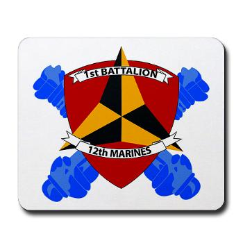 1B12M - M01 - 03 - 1st Battalion 12th Marines Mousepad