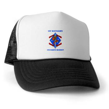 1B4M - A01 - 02 - 1st Battalion 4th Marines with Text - Trucker Hat