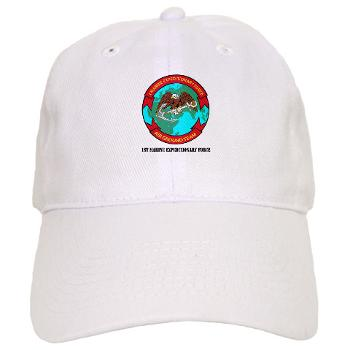 1MEF - A01 - 01 - 1st Marine Expeditionary Force with Text - Cap