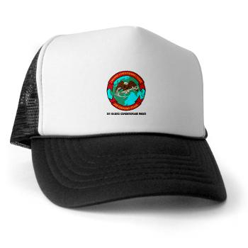 1MEF - A01 - 02 - 1st Marine Expeditionary Force with Text - Trucker Hat