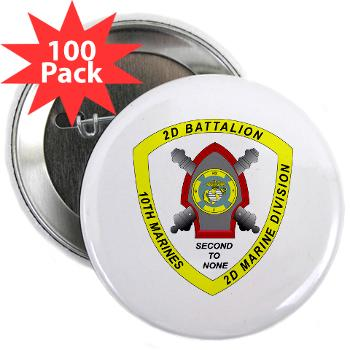 "2B10M - M01 - 01 - 2nd Battalion 10th Marines - 2.25"" Button (100 pack)"