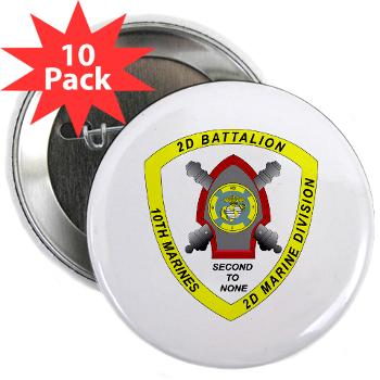 "2B10M - M01 - 01 - 2nd Battalion 10th Marines - 2.25"" Button (10 pack)"