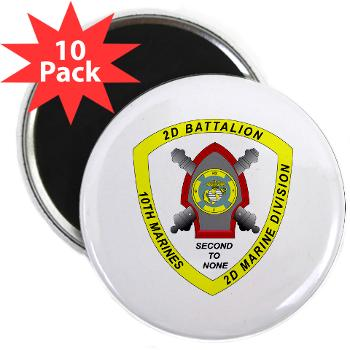 "2B10M - M01 - 01 - 2nd Battalion 10th Marines - 2.25"" Magnet (10 pack)"