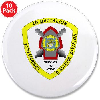 "2B10M - M01 - 01 - 2nd Battalion 10th Marines - 3.5"" Button (10 pack)"