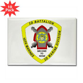 2B10M - M01 - 01 - 2nd Battalion 10th Marines - Rectangle Magnet (10 pack)