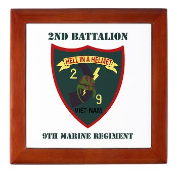 2B9M - M01 - 03 - 2nd Battalion - 9th Marines with Text - Keepsake Box