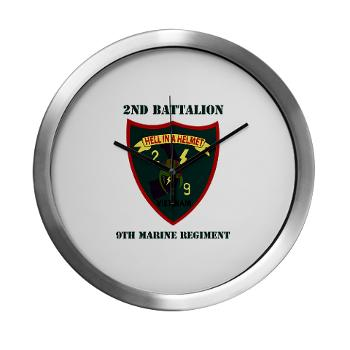 2B9M - M01 - 03 - 2nd Battalion - 9th Marines with Text - Modern Wall Clock
