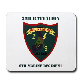 2B9M - M01 - 03 - 2nd Battalion - 9th Marines with Text - Mousepad