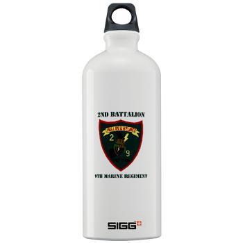 2B9M - M01 - 03 - 2nd Battalion - 9th Marines with Text - Sigg Water Bottle 1.0L