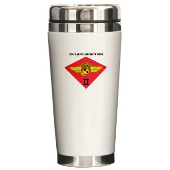 2MAW - M01 - 03 - 2nd Marine Aircraft Wing with Text Ceramic Travel Mug
