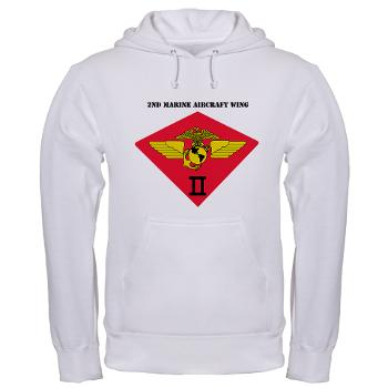 2MAW - A01 - 03 - 2nd Marine Aircraft Wing with Text Hooded Sweatshirt