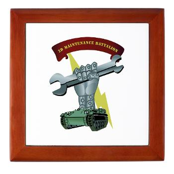 2MB - M01 - 03 - 2nd Maintenance Battalion Keepsake Box