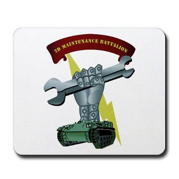 2MB - M01 - 03 - 2nd Maintenance Battalion Mousepad