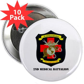 "2MBN - M01 - 01 - 2nd Medical Battalion with Text - 2.25"" Button (10 pack)"