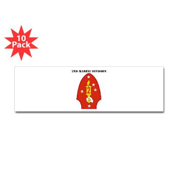 2MD - M01 - 01 - 2nd Marine Division with Text - Sticker (Bumper 10 pk)
