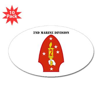 2MD - M01 - 01 - 2nd Marine Division with Text - Sticker (Oval 10 pk)