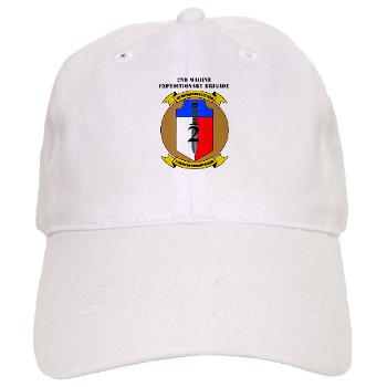 2MEB - A01 - 01 - 2nd Marine Expeditionary Brigade with Text - Cap
