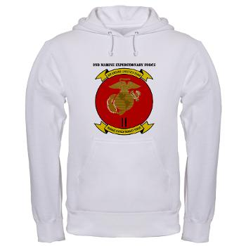2MEF - A01 - 03 - 2nd Marine Expeditionary Force with Text Hooded Sweatshirt