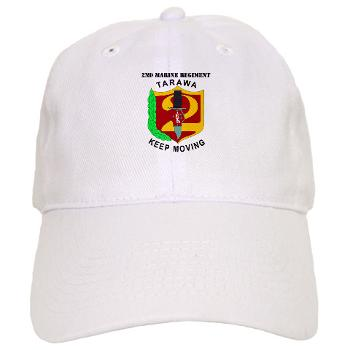 2MR - A01 - 01 - 2nd Marine Regiment with Text Cap