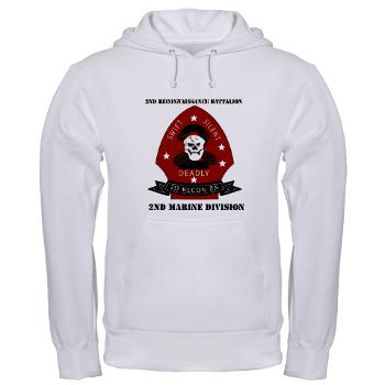 2RB - A01 - 03 - 2nd Reconnaissance Bn with Text Hooded Sweatshirt