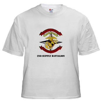 2SB - A01 - 04 - 2nd Supply Battalion with Text - White t-Shirt