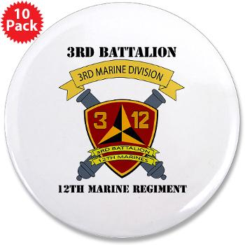 "3B12M - M01 - 01 - 3rd Battalion 12th Marines - 3.5"" Button (10 pack)"