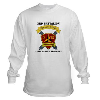 3B12M - A01 - 03 - 3rd Battalion 12th Marines - Long Sleeve T-Shirt