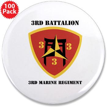 "3B3M - M01 - 01 - 3rd Battalion 3rd Marines with Text 3.5"" Button (100 pack)"