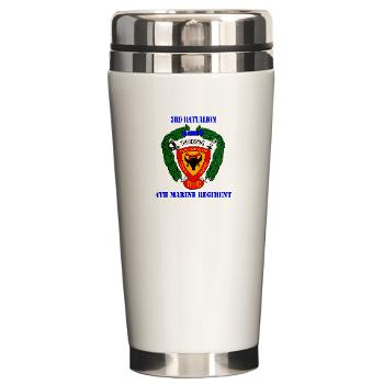3B4M - M01 - 03 - 3rd Battalion 4th Marines with Text Ceramic Travel Mug