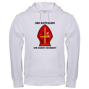 3B8M - A01 - 03 - 3rd Battalion - 8th Marines with Text Hooded Sweatshirt