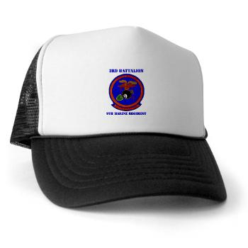 3B9M - A01 - 02 - 3rd Battalion - 9th Marines with Text - Trucker Hat