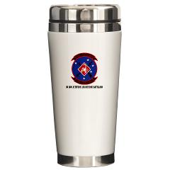 3LAADBn - M01 - 03 - 3rd Low Altitude Air Defense Bn with Text - Ceramic Travel Mug