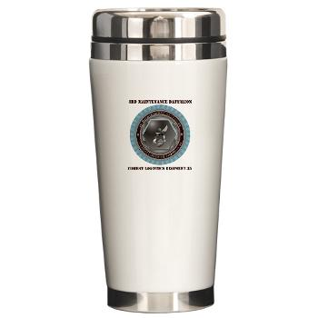 3MB35 - M01 - 03 - 3rd Maintenance Battalion with Text Ceramic Travel Mug