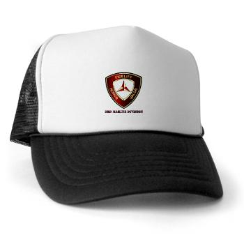 3MD - A01 - 02 - 3rd Marine Division with Text - Trucker Hat