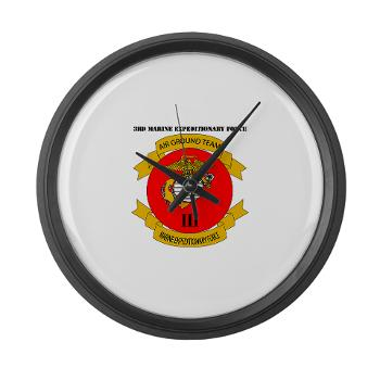 3MEF - M01 - 03 - 3rd Marine Expeditionary Force with Text- Large Wall Clock