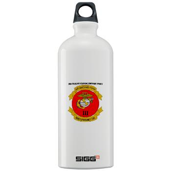 3MEF - M01 - 03 - 3rd Marine Expeditionary Force with Text- Sigg Water Bottle 1.0L