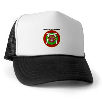 3MLG - A01 - 02 - 3rd Marine Logistics Group with Text - Trucker Hat