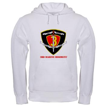 3MR - A01 - 03 - 3rd Marine Regiment with text Hooded Sweatshirt