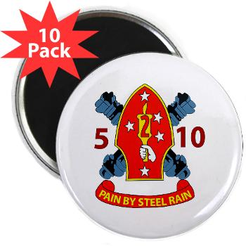 "5B10M - A01 - 01 - USMC - 5th Battalion 10th Marines - 2.25"" Magnet (10 pack)"