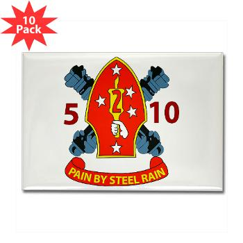 5B10M - A01 - 01 - USMC - 5th Battalion 10th Marines - Rectangle Magnet (10 pack)