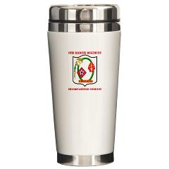 6MRHC6M - M01 - 03 - USMC - Headquarters Company 6th Marines with Text - Ceramic Travel Mug