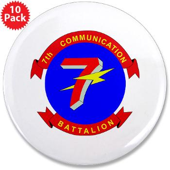 "7CB - M01 - 01 - 7th Communication Battalion - 3.5"" Button (10 pack)"