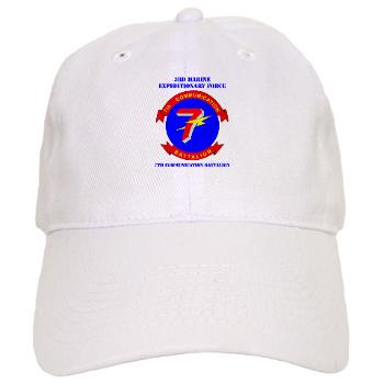 7CB - A01 - 01 - 7th Communication Battalion with Text - Cap
