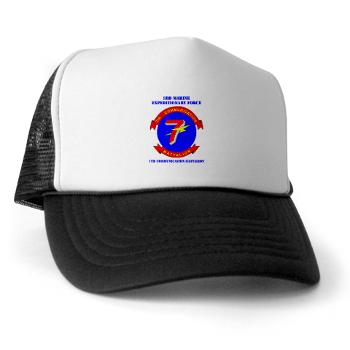 7CB - A01 - 02 - 7th Communication Battalion with Text - Trucker Hat