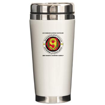 9ESB - M01 - 03 - 9th Engineer Support Battalion with Text Ceramic Travel Mug
