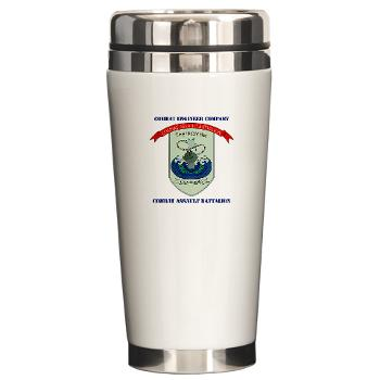 CEC - A01 - 01 - Combat Engineer Company with Text - Ceramic Travel Mug