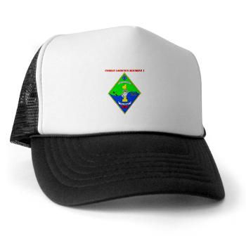 CLR1 - A01 - 02 - Combat Logistics Regiment 1 with text - Trucker Hat