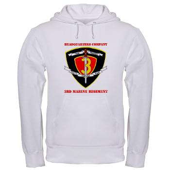 HC3M - A01 - 03 - Headquarters Company 3rd Marines with Text Hooded Sweatshirt